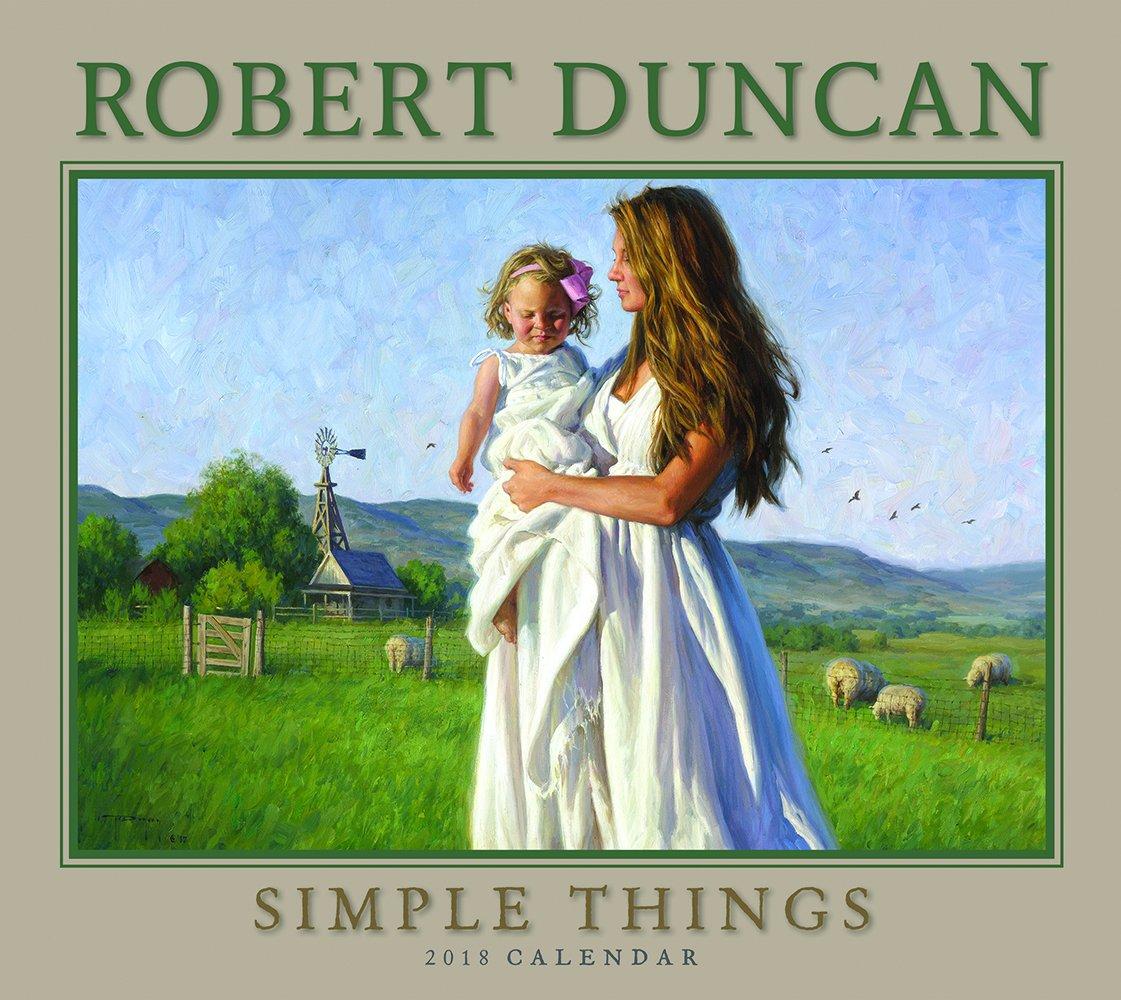 Read Online 2018 Robert Duncan Simple Things Deluxe Wall Calendar PDF