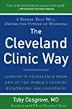 The Cleveland Clinic Way: Lessons in Excellence from One of the World's Leading Health Care Organizations VIDEO ENHANCED EBOOK: Lessons in Excellence from ... VIDEO ENHANCED EBOOK (Business Books)