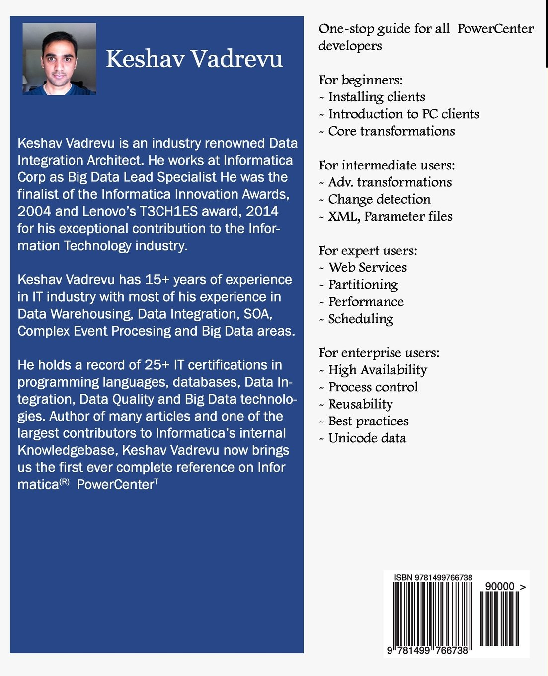 Amazon.com: Informatica PowerCenter - The Complete Reference: The one-stop  guide for all Informatica Developers (9781499766738): Mr Keshav Vadrevu:  Books