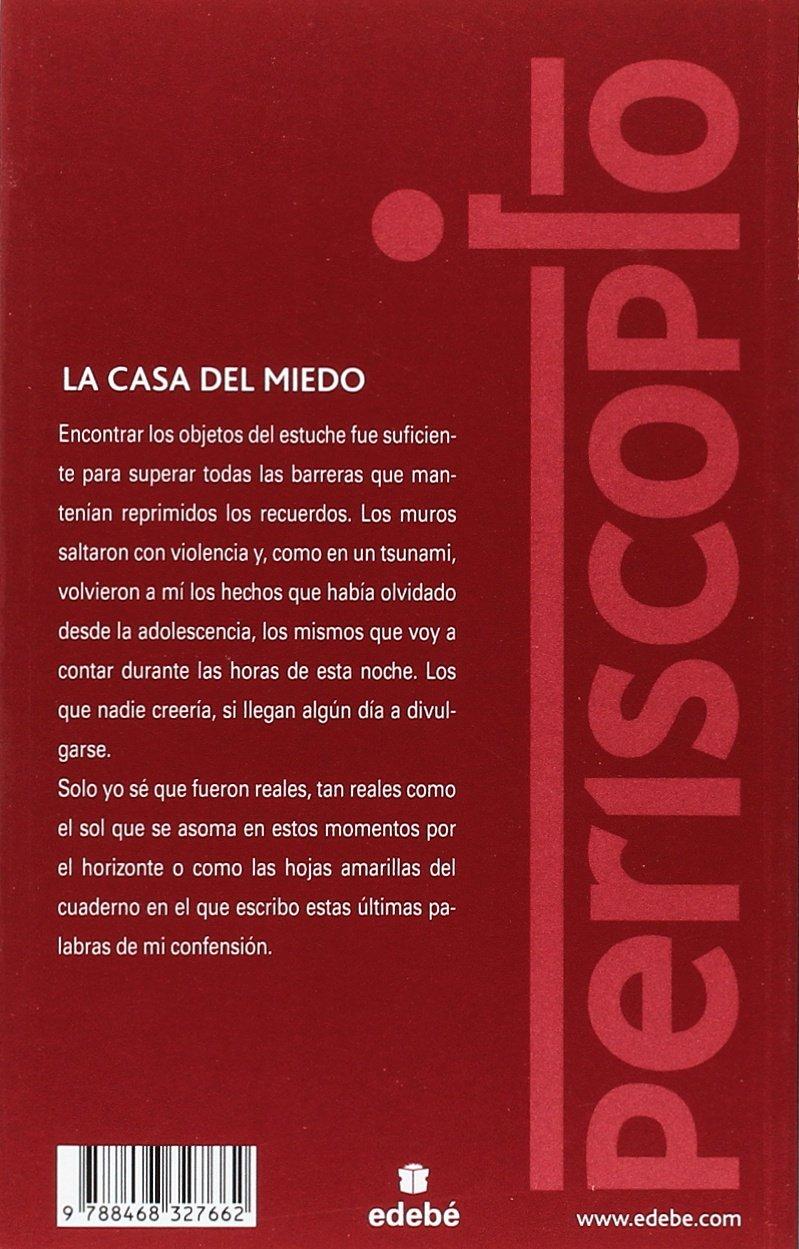 La Casa del Miedo (Periscopio): Amazon.es: Agustín Fernández Paz, Isabel Soto López: Libros