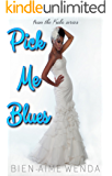 Pick Me Blues (The KoKo Series Book 5)