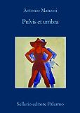 Pulvis et umbra (Il vicequestore Rocco Schiavone)