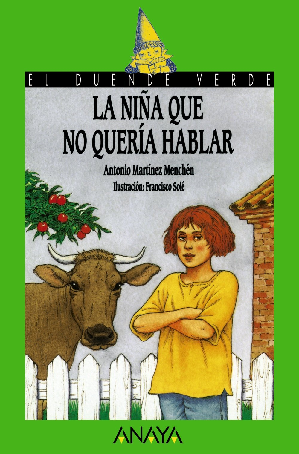 La nina que no queria hablar / The Girl who did not Want to Talk (El duende verde / The Green Elf) (Spanish Edition)
