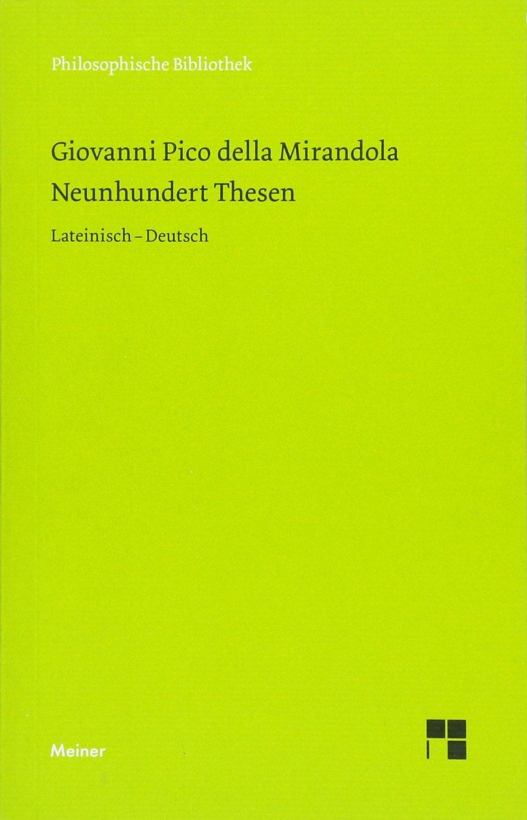 Neunhundert Thesen (Philosophische Bibliothek)