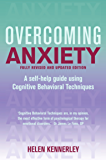 Overcoming Anxiety, 2nd Edition: A Books on Prescription Title (Overcoming Books)