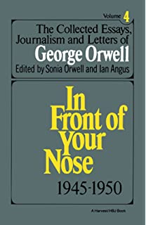 com george orwell an age like this the  the collected essays journalism and letters of george orwell volume 4 1945 1950