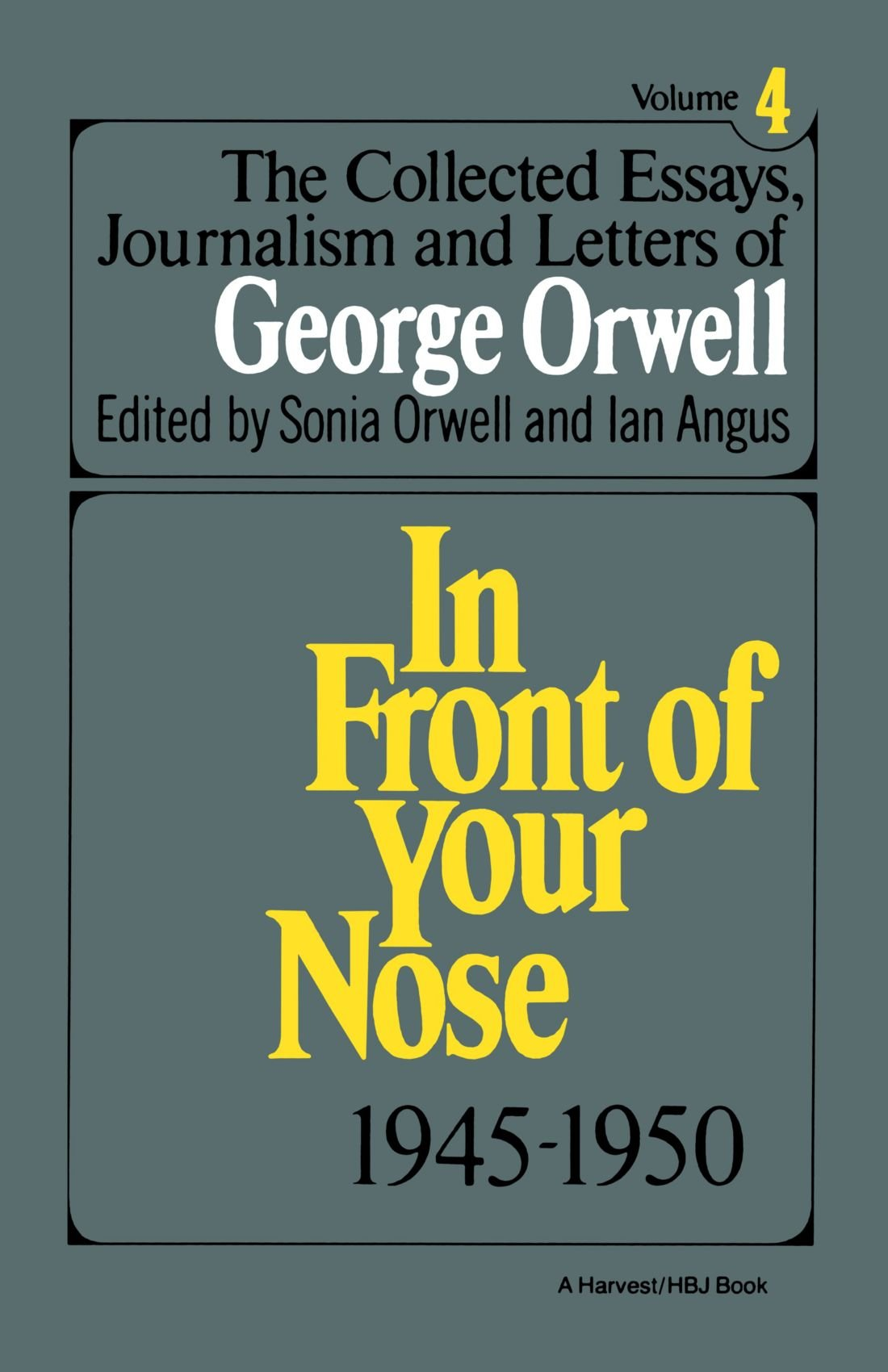 the collected essays journalism and letters of george orwell vol the collected essays journalism and letters of george orwell vol 4 1945 1950 george orwell 9780156186230 literature