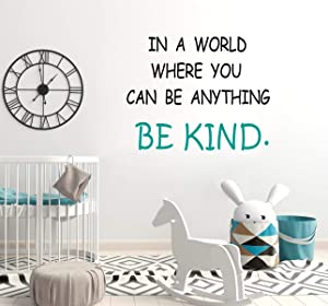 Sionoiur Inspirational Quotes Wall DecalsBlack andCyan-Blue Vinyl Stickersin a World Where You Can Be Anything Be Kind-Wall Decorfor Bedroom Living Room School Office Home Decor