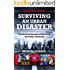 Surviving An Urban Disaster: Quick-Start Survival Guide: The Survival Essentials Made Easy. Small Steps, Big Results.