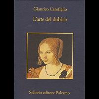 L'arte del dubbio (La memoria Vol. 734) (Italian Edition) book cover