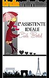L'assistente ideale