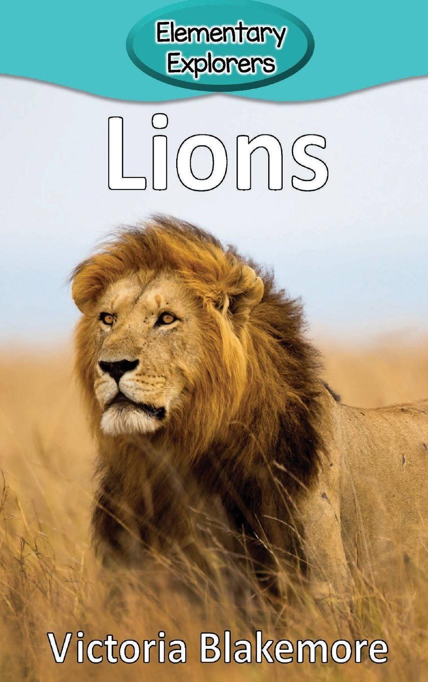 Download Lions (Elementary Explorers) ebook