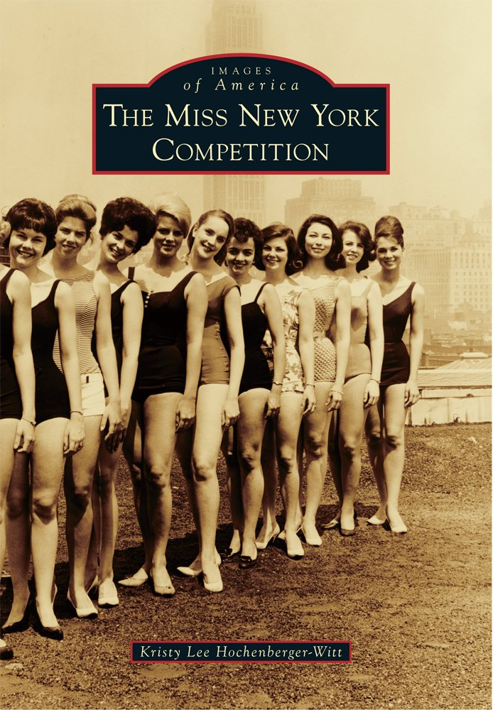 Miss New York Competition, The (Images of America)