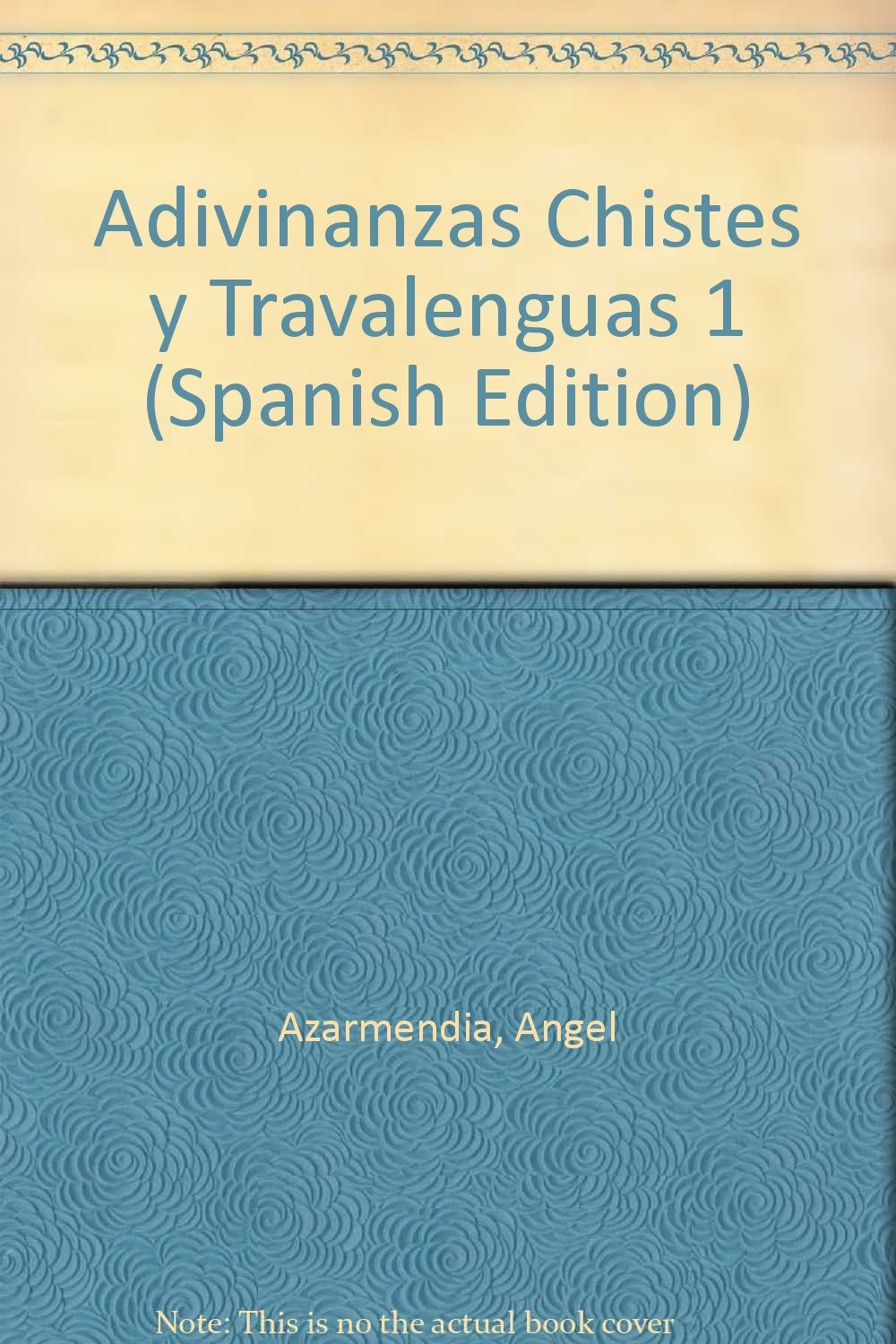 Download Adivinanzas Chistes y Travalenguas 1 (Spanish Edition) ebook