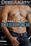 Grasping For Freedom: Bantorus Motorcycle Club