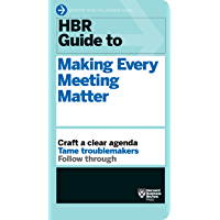 HBR Guide to Making Every Meeting Matter (HBR Guide Series) (English Edition)