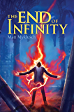 The End of Infinity (A Jack Blank Adventure Book 3)