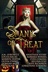 Spank or Treat 2016: A Collection of Paranormal Spanking Romance Stories (Seasonal Spankings Book 5) Kindle Edition