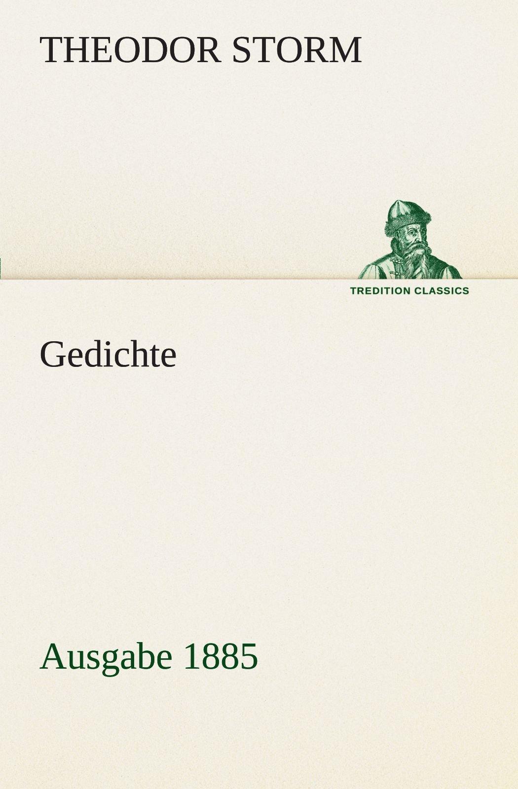 Gedichte Ausgabe 1885 Tredition Classics German Edition