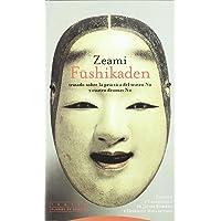 Fushikaden: Tratado sobre la práctica del teatro No
