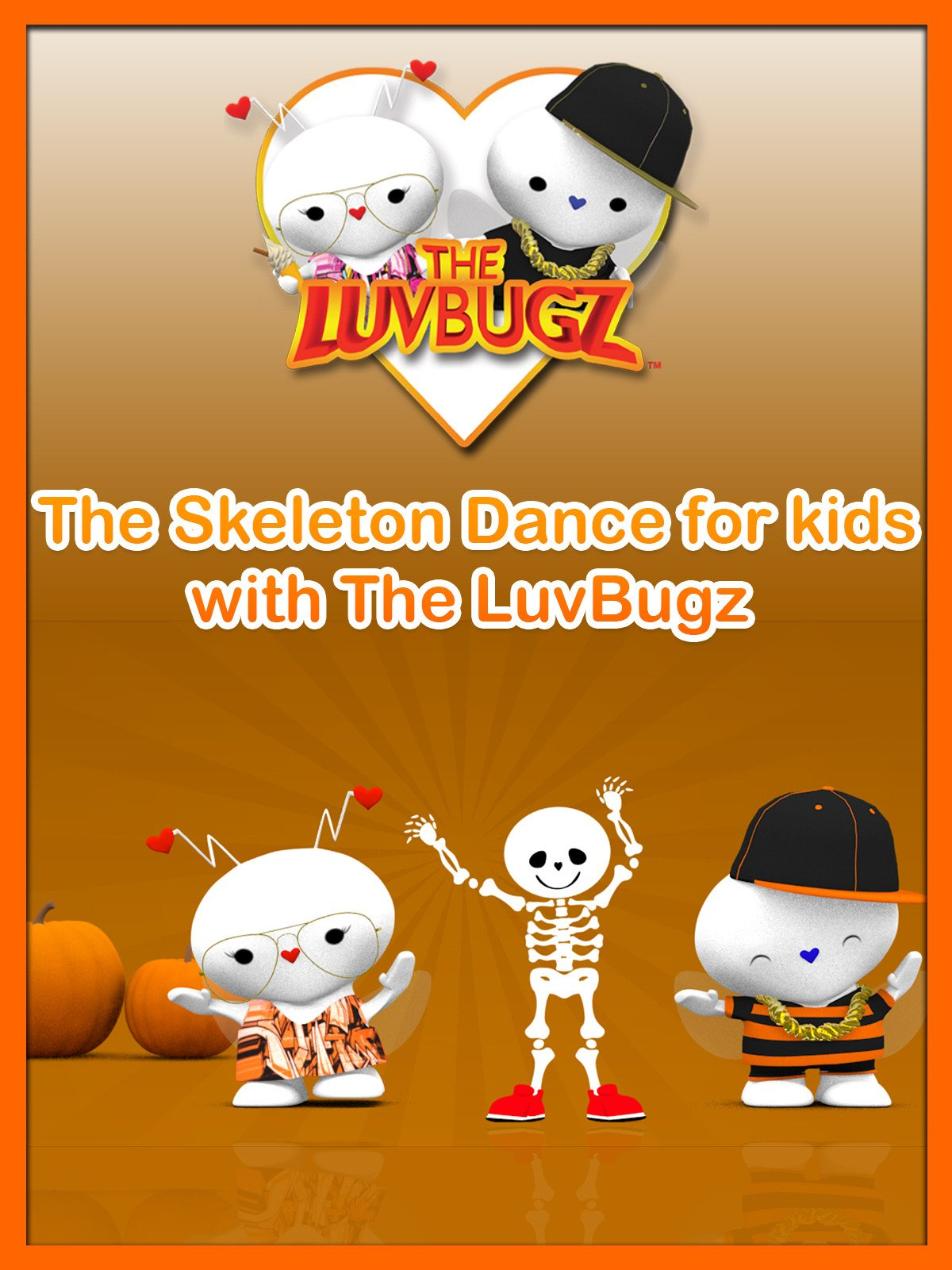 The Skeleton Dance for kids with The LuvBugz on Amazon Prime Video UK