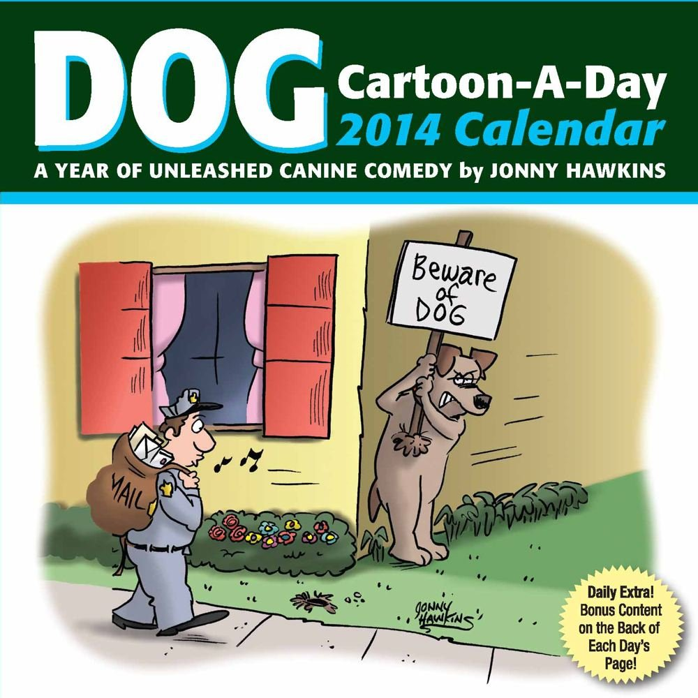 Marvelous Dog Cartoon A Day 2014 Calendar A Year Of Unleashed Canine Download Free Architecture Designs Scobabritishbridgeorg