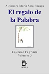 El regalo de la Palabra (Fe y Vida nº 3) (Spanish Edition) Kindle Edition
