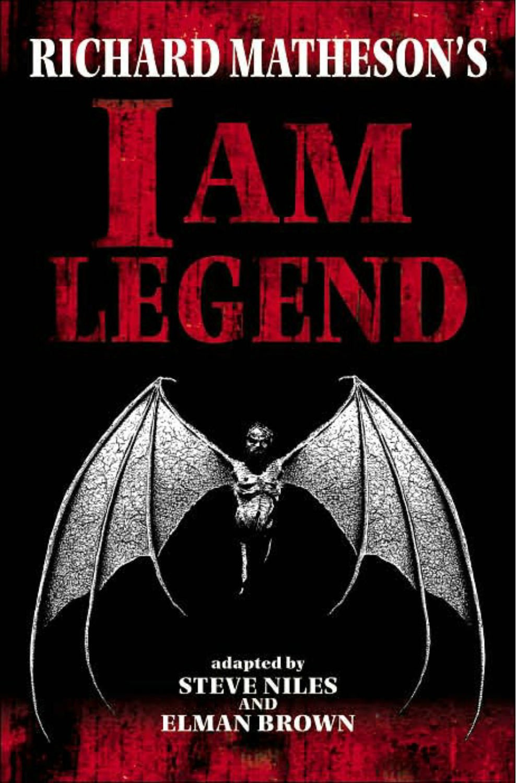 Richard Matheson's I Am Legend (Graphic Novel): Steve Niles, Elman ...