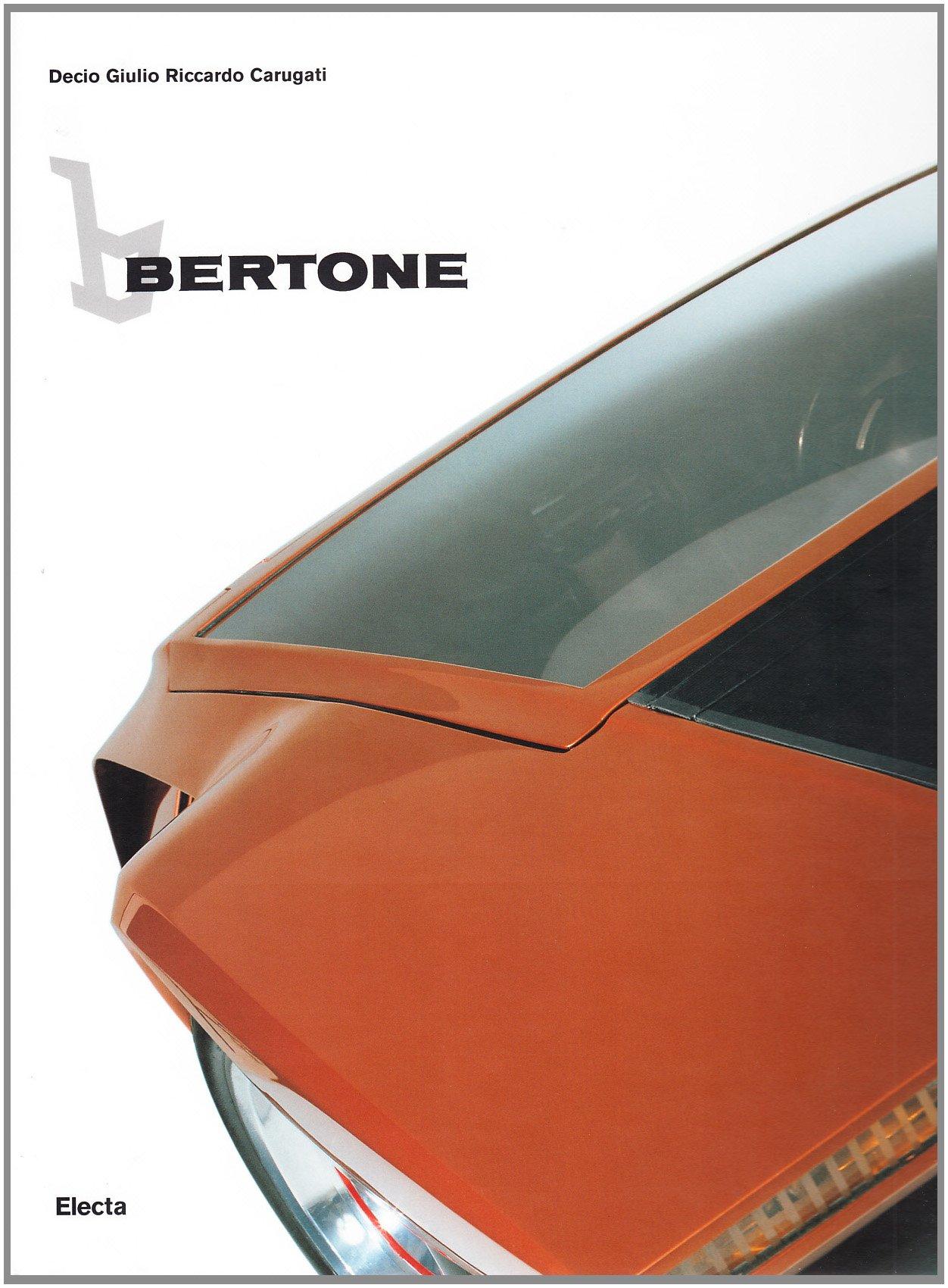 Bertone. Ediz. inglese (Industria e design)