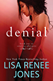 Denial: Inside Out (Careless Whispers Book 1)