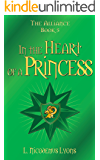 In the Heart of a Princess (The Alliance, Book 5)