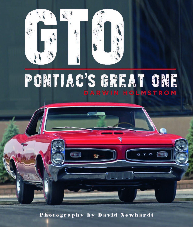 GTO: Pontiac's Great One: Darwin Holmstrom, David Newhardt: 9780785835943:  Amazon.com: Books