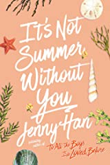 It's Not Summer Without You (Summer Series Book 2) Kindle Edition