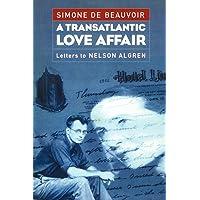 Transatlantic Love Affair: Letters to Nelson Algren