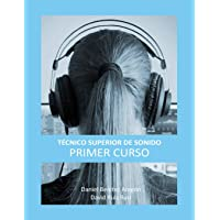 Técnico Superior de Sonido - Primer Curso: Volume