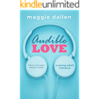 Audible Love: A Young Adult Romance (English Edition)