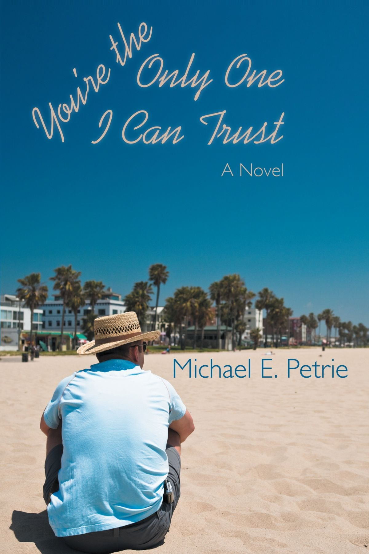 Read Online You're the Only One I Can Trust: A Novel PDF