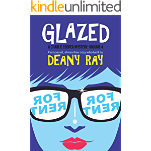 Glazed (A Charlie Cooper Mystery, Volume 4)