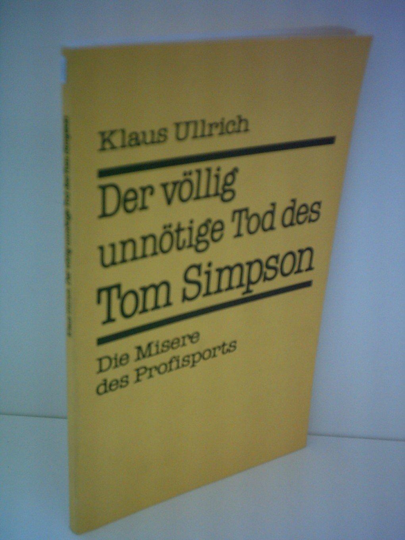 Der völlig unnötige Tod des Tom Simpson