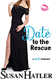 Date to the Rescue (Do-Over Date Series: Second Chance Clean Romances Book 4)