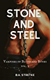 Stone and Steel: Vampires of Blood and Bones