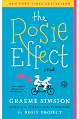 The Rosie Effect: A Novel (Don Tillman Book 2) Kindle Edition