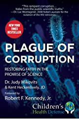 Plague of Corruption: Restoring Faith in the Promise of Science (Children's Health Defense) Kindle Edition