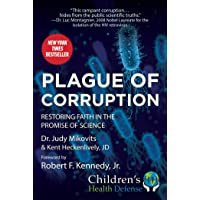 Plague of Corruption: Restoring Faith in the Promise of Science (Children's Health...
