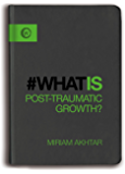What is Post Traumatic Growth (#whatis)