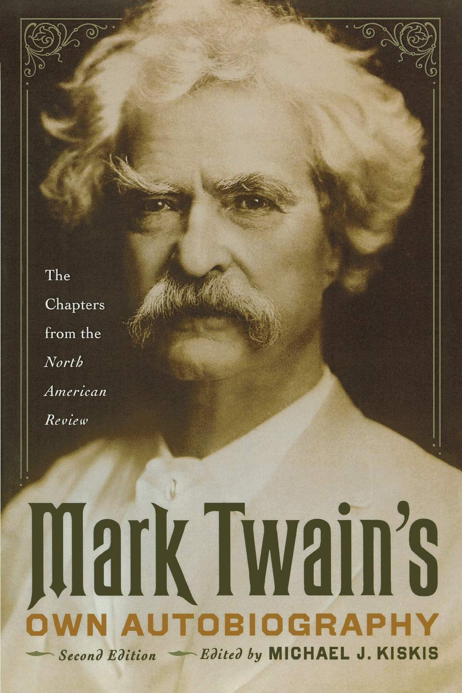 Amazon.com: Mark Twain's Own Autobiography: The Chapters from the North  American Review (Wisconsin Studies in Autobiography) (9780299234744): Mark  Twain, ...