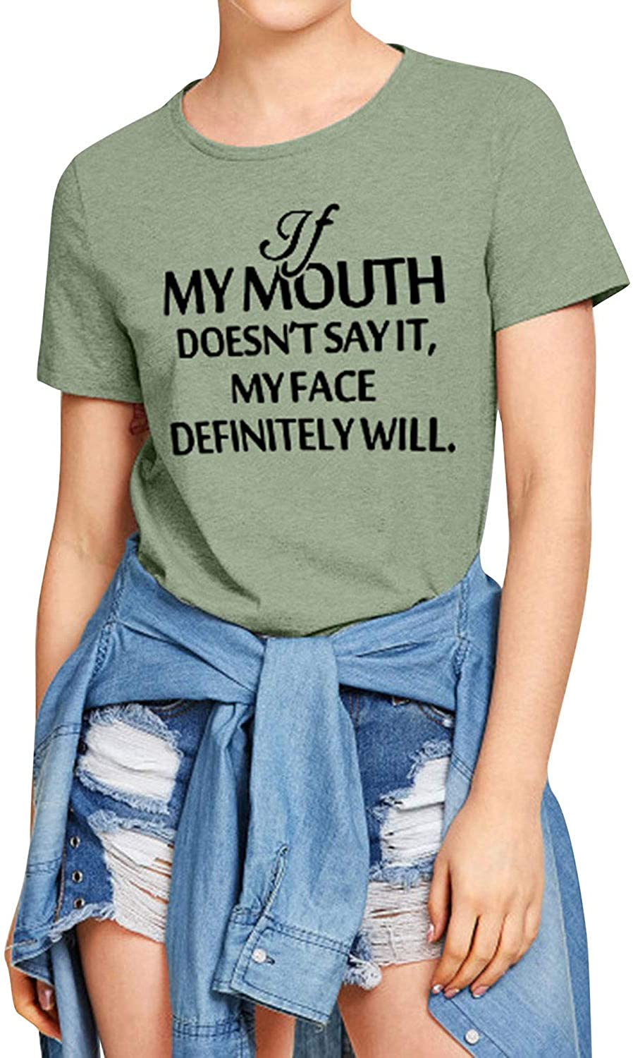 Dresswel Women T-Shirt If My Mouth Doesnt Say It My Face Definitely Will Short Sleeve Shirts Tops