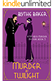 Murder by Twilight (A Miss Alice Murder Mystery Book 5)