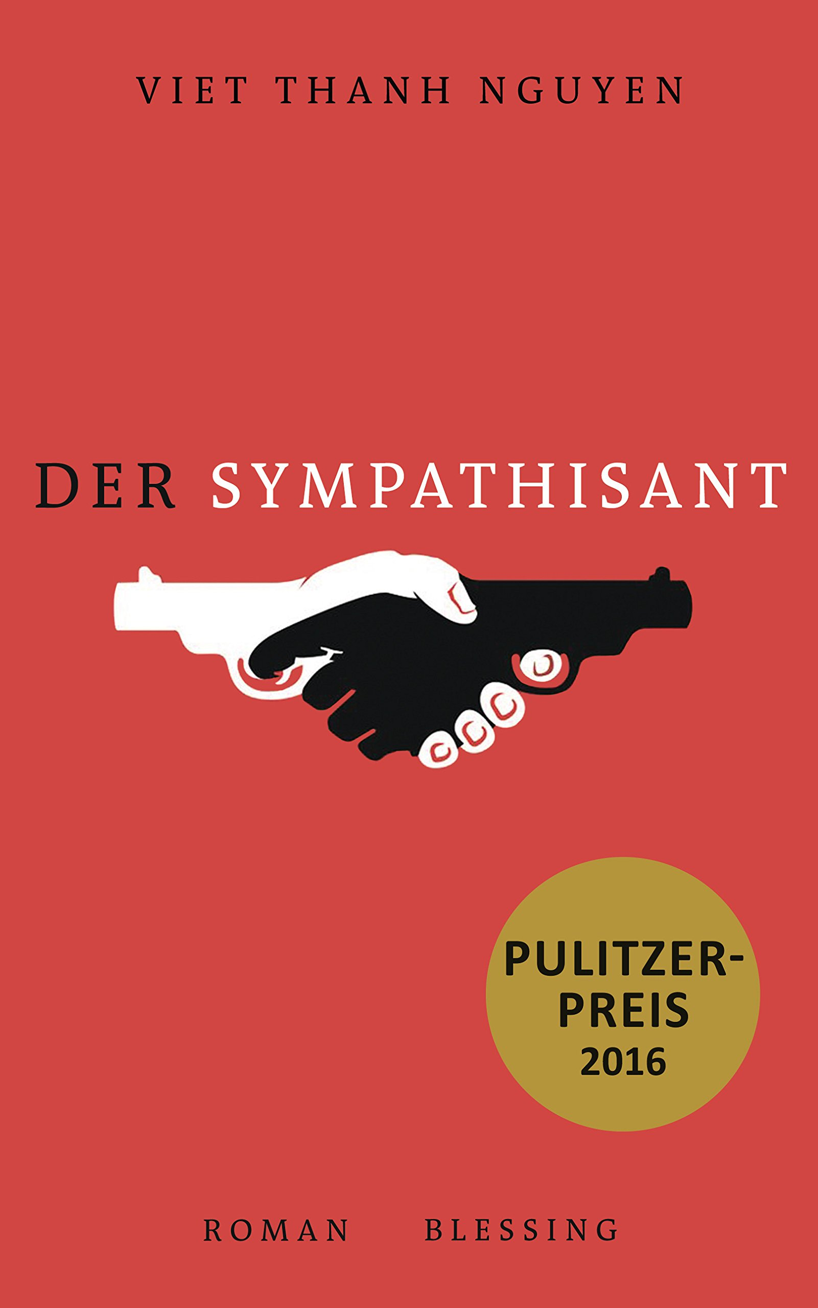 Der Sympathisant: Roman: Amazon.de: Viet Thanh Nguyen, Wolfgang ...