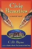 Civic Beauties: A Musical Novel